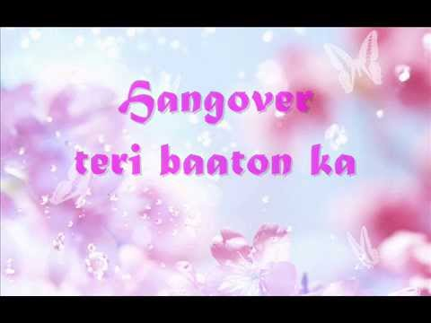 Hangover lyrics(Kick)-Salman Khan n Shreya Ghoshal
