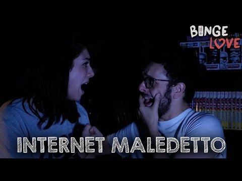 INTERNET MALEDETTO - #BingeLove 01x06