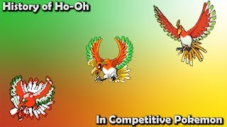 How GOOD was Ho-Oh ACTUALLY? - History of Ho-Oh in Competitive Pokemon (Gens 2-7)