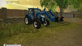 У нас новый трактор - Ч 5 Farming Simulator 2015