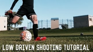 Long Range Shooting Tutorial | The Low Driven Shot | Score More Goals