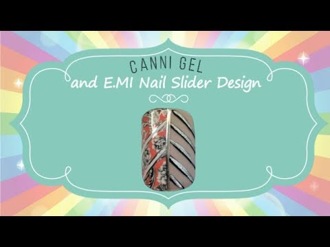 Canni Gel 561 and EMI Nail Slider Nail Design