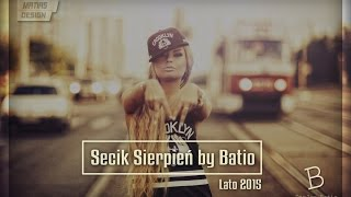 Secik Sierpień 2015 by Batio | Club & Dance | Remixy 2015 | Batio
