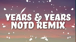 Years & Years x NOTD - If You're Over Me (Lyrics) 3.58 MB