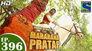 Bharat Ka Veer Putra Maharana Pratap - महाराणा प्रताप - Episode 396 - 8th April 2015