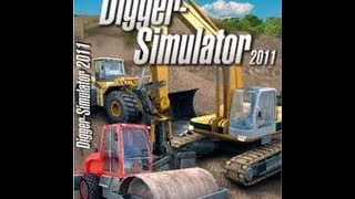 Digger Simulator 2011 Gameplay HD