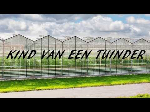 Kind van een Tuinder [incl. Lyrics]