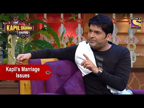 Kapil And His Marriage Issues - The Kapil Sharma Show thumbnail