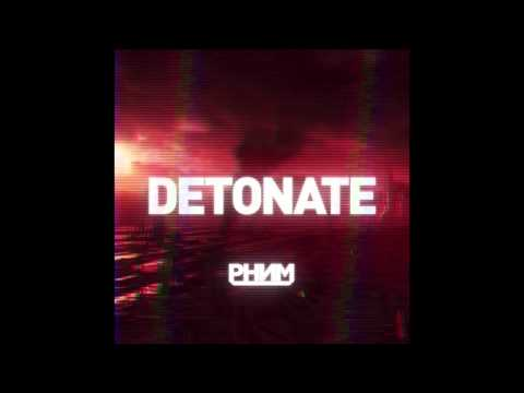 PHNM - Detonate (Original Mix)