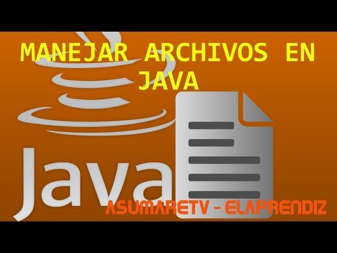 Tutorial Java - Como Manejar y crear archivos en Java