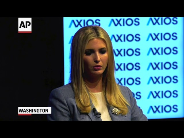 Ivanka Trump: Separation of Families a Low Point