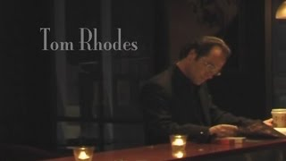 Tom Rhodes | There And Back Again (2006) Documentary