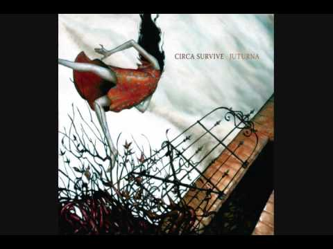 Circa Survive - Always Getting What You Want