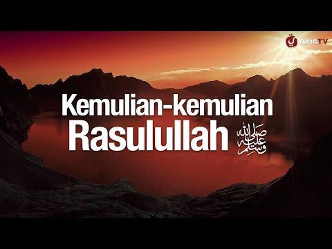 Ceramah Agama Islam: Kemulian-kemulian Rasulullah - Syaikh Abdurrahman bin Muhammad Musa Alu Nasr.