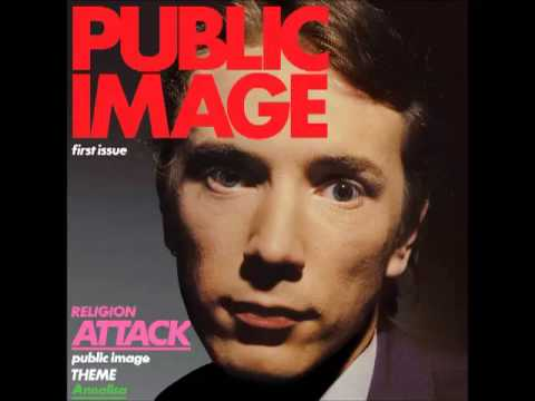 Public Image Ltd. - First Issue (1978) (Full Album)