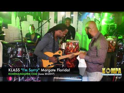 "KLASS ""I'm Sorry"" Margate - Florida! (June 30-2017)"