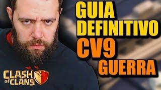 DEFINITIVO! GUIA COMPLETO PARA GUERRA CV9 CLASH OF CLANS | Melhores estratégias cv9 na guerra