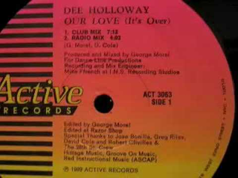 Dee Holloway - Our Love (It's Over) (Club Mix)