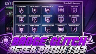 *NEW* NBA 2K20 BADGE GLITCH AFTER PATCH 1.03 MAX BADGES in 1 HOUR  | HOF BADGE GLITCH | *WORKING*
