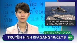Tin tức thời sự | Trung Quốc đưa máy bay chiến đấu tuần tra Biển Đông