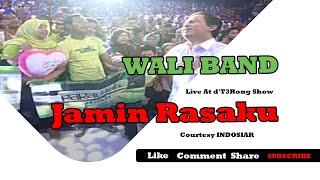 download lagu Wali Band Jamin Rasaku Live At D't3rong Show 19-09-2014 gratis
