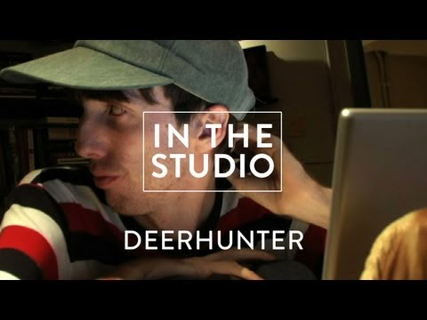Deerhunter - Microcastle - In The Studio