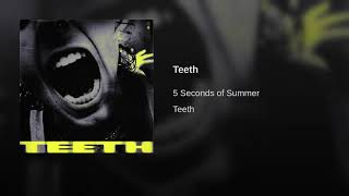 5 Seconds of Summer - Teeth (Audio) (5SOS)