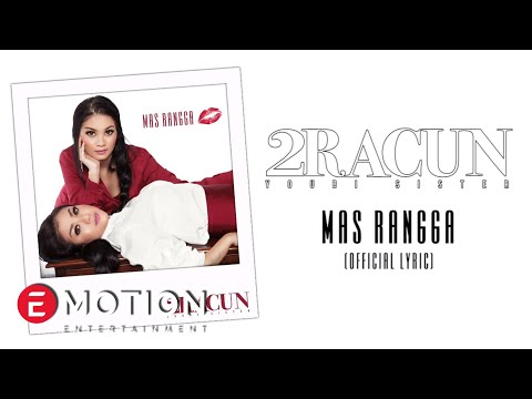 download lagu 2 Racun Youbisister - Mas Rangga (Official Lyric) gratis