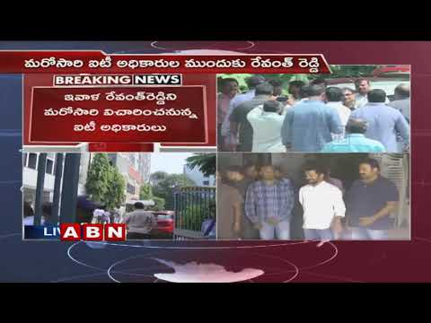 IT officials to investigate Congress leader Revanth Reddy Today