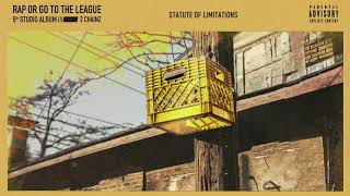 2 Chainz - Statute of Limitations (Official Audio)