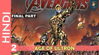 AVENGERS Age Of Ultron -- Part 02 | End Of Universe | Marvel Comics in Hindi