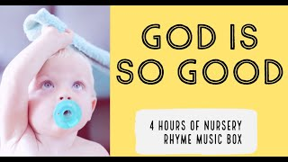 God is So good   Relaxing Baby Music   Soothing Baby Music To Put Baby To Sleep