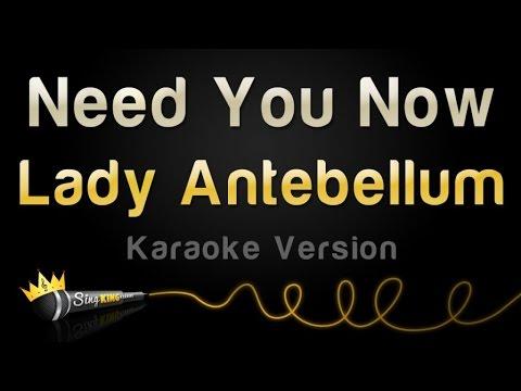 Lady Antebellum - Need You Now (Karaoke Version)