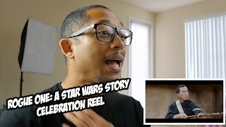 Rogue One: A Star Wars Story - Celebration Reel Reaction!