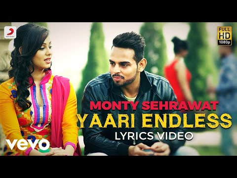 Yaari Endless - Lyrics Video | Monty Sehrawat ft. Jugraj Rainkh
