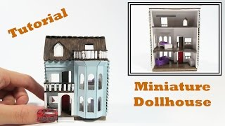 DIY Miniature Dollhouse Tutorial