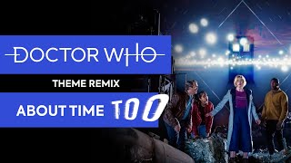 Doctor Who Theme - About Time Too