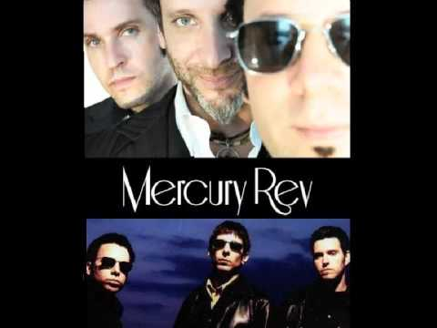 Mercury Rev - You&#039;re My Queen