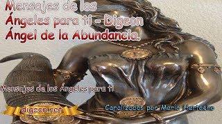 💌MENSAJES DE LOS ÁNGELES PARA TI - DIGEON  - 19 -  De Junio 💌