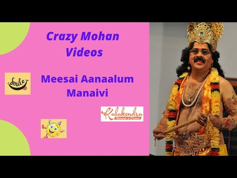 Crazy Mohan's Meesai Aanalum Manaivi video