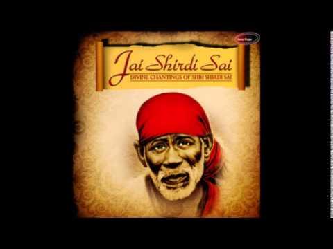 Om Sai Naath - Jai Shirdi Sai (Sadhana Sargam)
