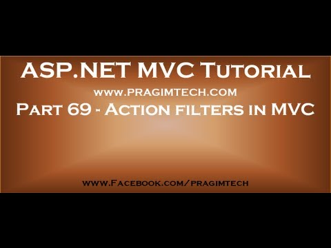 Part 69   Action filters in mvc