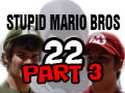 Stupid Mario Brothers - Episode 22 [Part 3]