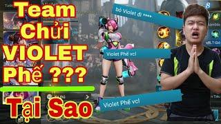 Liên Quân | Bị Team Chửi Sml Kêu Violet Phế Vật - Cái Kết ...Thằng Nào Bảo Violet Phế Bơi Ra Đây