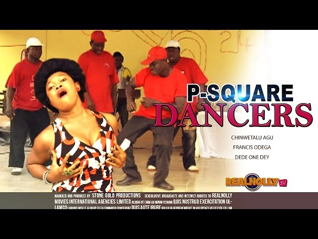 Latest Nigerian Nollywood Movies - P Square Dancers 1