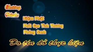 Niệm Phật - Phát Gạo Tình Thương - Phóng Sanh 21-10-2013-Nguyễn Văn Hường