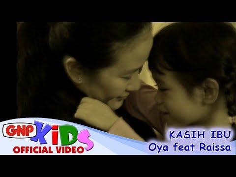 Kasih Ibu - Oya Feat Raissa (official Video) video