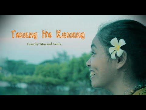 Lagu Manggarai-tenang Ite Kanang(covered By Andre And Tytin) video