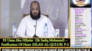 93 - Ustaz  Abu Heyder - Purification Of Heart (ISLAH AL-QULUB) P-2