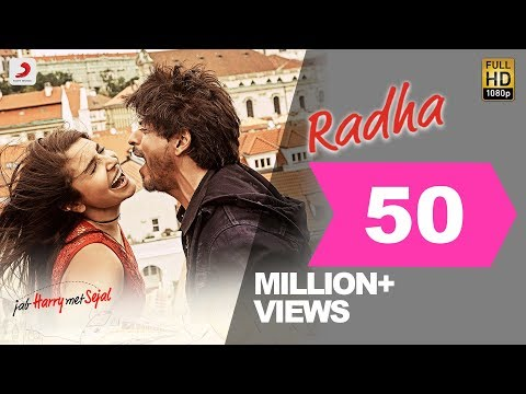 Radha Video Song - Jab Harry Met Sejal, Shah Rukh Khan, Anushka Sharma